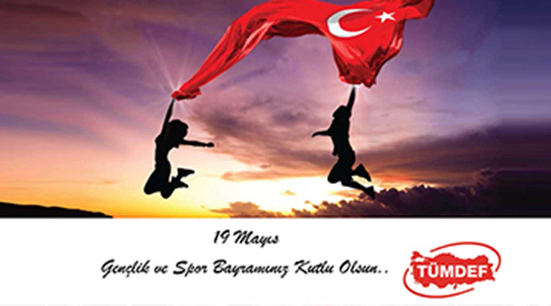 19 Mayıs Gençlik ve Spor Bayramınızı Kutlarız