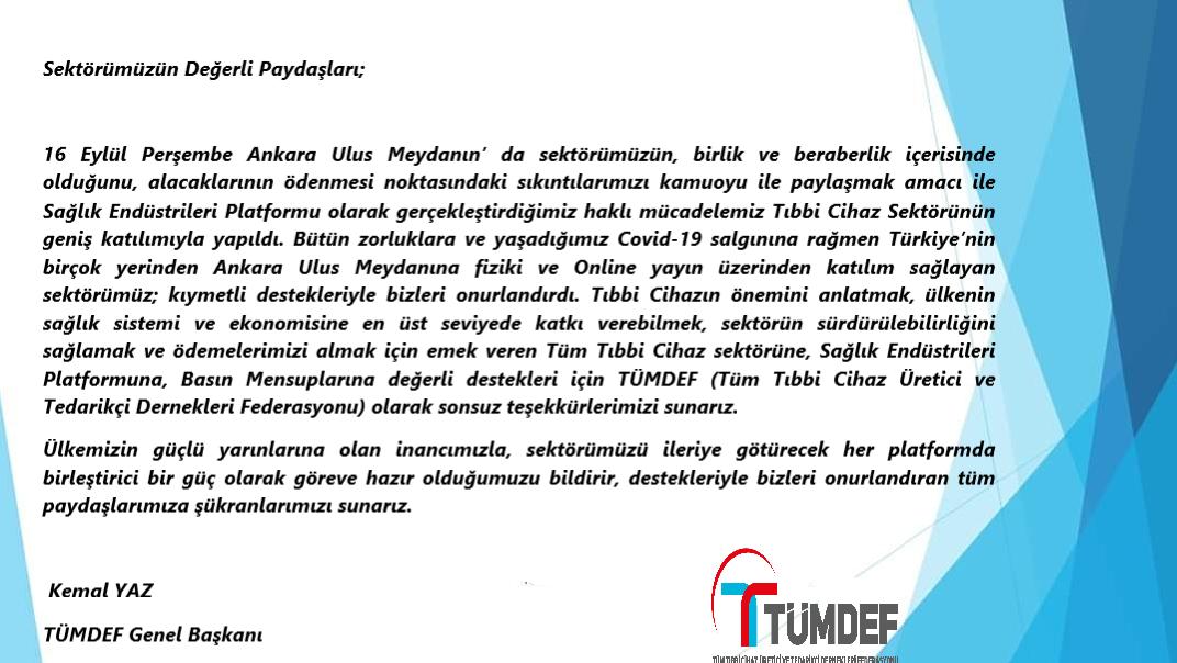 TÜMDEF Genel Başkanı Sn.Kemal YAZ\'ın 16 Eylül Perşembe Ankara Ulus Meydan\'nında Sektör buluşmasına teşekkür mesajıdır.