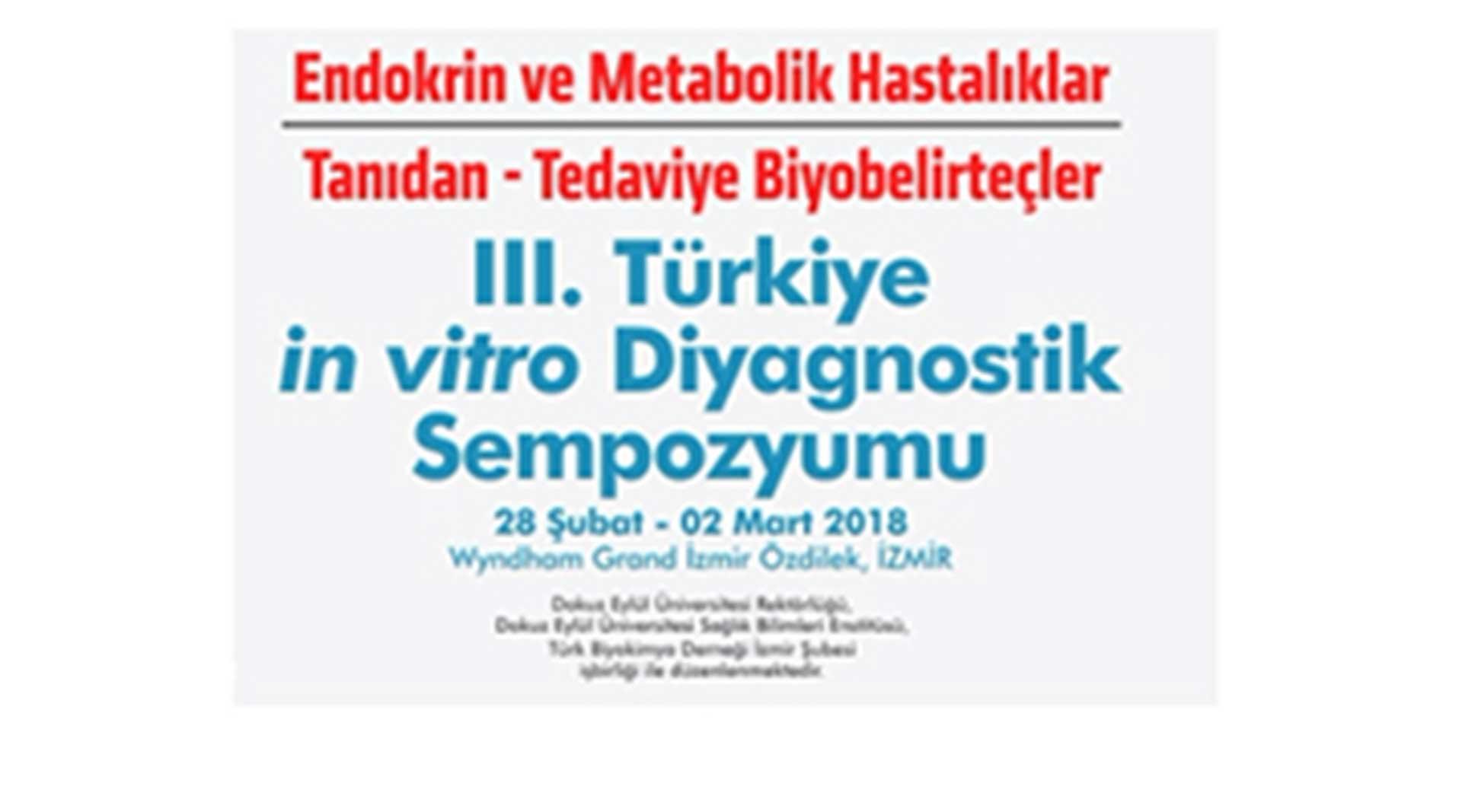 III. Türkiye İn Vitro Diyagnostik Sempozyumu