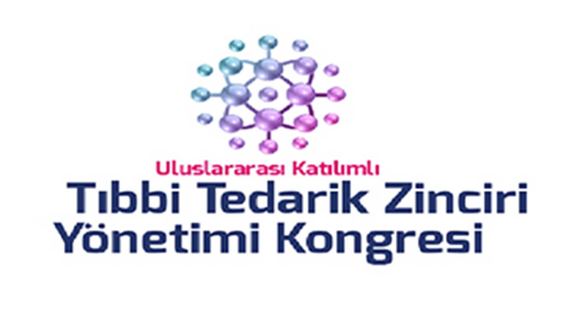 II. Tıbbi Tedarik Zinciri Kongresi-(8-10Aralık, Antalya)