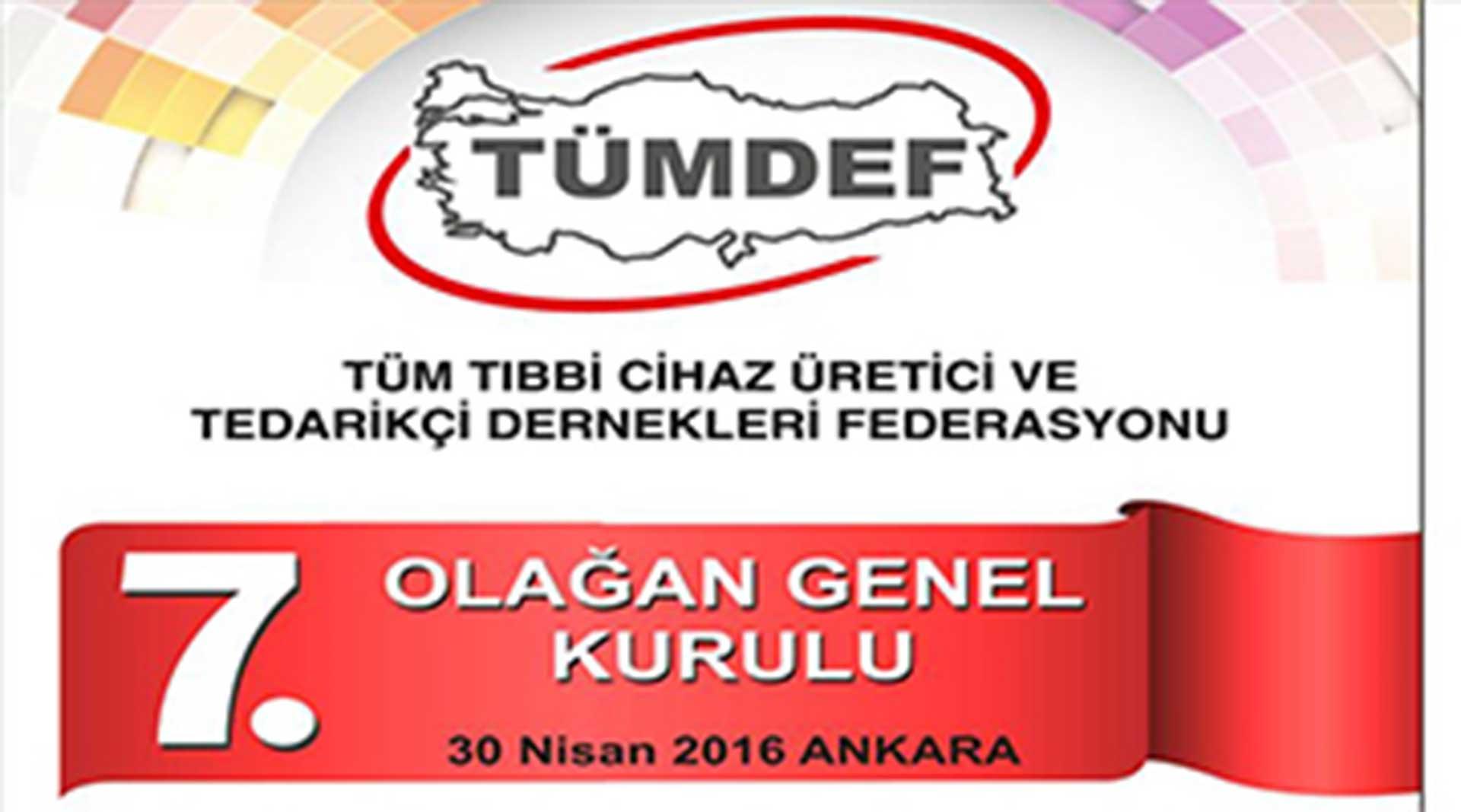TÜMDEF 7.Genel Kurulu 30.Nisan Cumartesi...