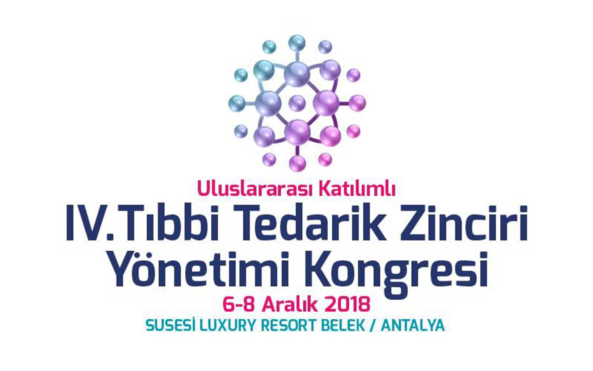 IV. Tıbbi Tedarik Zinciri Yönetimi Kongresi